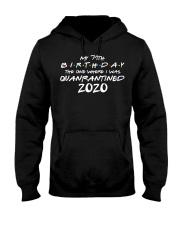 My 71th Birthday Where I Was Quarantined Hooded Sweatshirt thumbnail