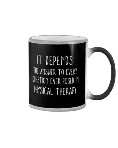 It Depends - Physical therapy