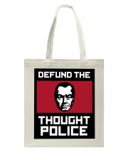 Defund the THOUGHT POLICE Tote Bag thumbnail