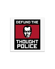 Defund the THOUGHT POLICE Square Magnet thumbnail