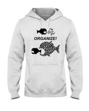 Organize Citizens Unite Activists Unite Labor Hooded Sweatshirt thumbnail