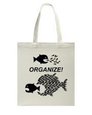 Organize Citizens Unite Activists Unite Labor Tote Bag thumbnail