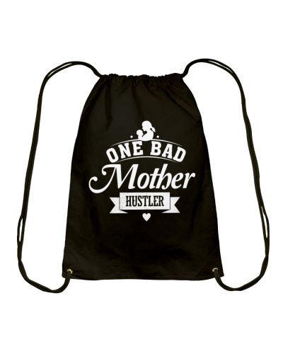 Mothers Day 2018 Gift One Bad Mother Hustler Shirt