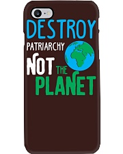 Earth Day Shirt Destroy Patriarchy Not The Planet Phone Case thumbnail