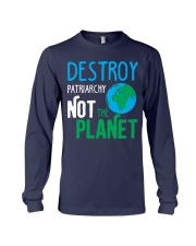 Earth Day Shirt Destroy Patriarchy Not The Planet Long Sleeve Tee thumbnail