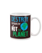 Earth Day Shirt Destroy Patriarchy Not The Planet Mug thumbnail