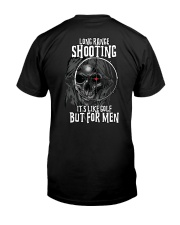 Long range shooting It's like golf but for men Classic T-Shirt back