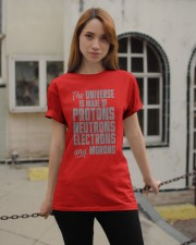 The Universe is made of Protons Neutrons Electrons Classic T-Shirt apparel-classic-tshirt-lifestyle-19