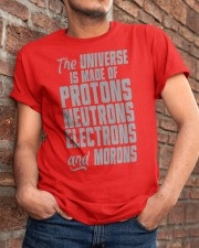 The Universe is made of Protons Neutrons Electrons Classic T-Shirt apparel-classic-tshirt-lifestyle-26