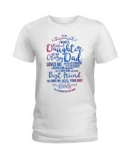 I am not a perfect Daughter but my Dad loves me Ladies T-Shirt front