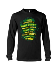 I live in the corner of funny street Long Sleeve Tee front