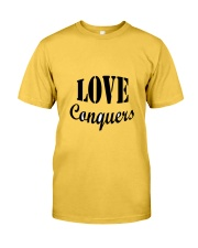 Love Conquers Classic T-Shirt front