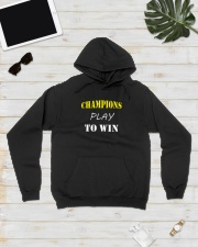 Champions play to win Hooded Sweatshirt lifestyle-unisex-hoodie-front-8