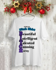Official Bitch Shirt Beautiful Intelligent Talente Classic T-Shirt lifestyle-holiday-crewneck-front-2
