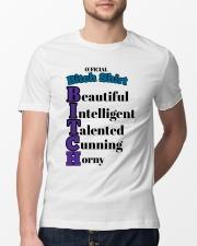 Official Bitch Shirt Beautiful Intelligent Talente Classic T-Shirt lifestyle-mens-crewneck-front-13