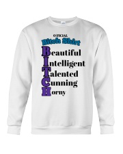 Official Bitch Shirt Beautiful Intelligent Talente Crewneck Sweatshirt thumbnail