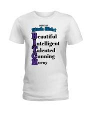Official Bitch Shirt Beautiful Intelligent Talente Ladies T-Shirt thumbnail