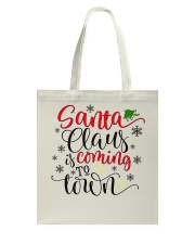 Santa is coming to town Tote Bag front