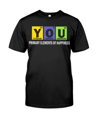 You Primary Elements Of Happiness Funny Science