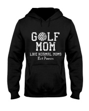 Mother - Golf Mom Like Normal Moms But Poorer Hooded Sweatshirt thumbnail
