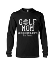 Mother - Golf Mom Like Normal Moms But Poorer Long Sleeve Tee tile