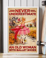 NEVER UNDERESTIMATE AN OLD WOMAN WITH BALLET SHOES 11x17 Poster lifestyle-poster-4