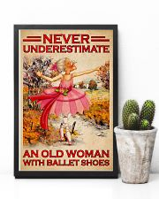 NEVER UNDERESTIMATE AN OLD WOMAN WITH BALLET SHOES 11x17 Poster lifestyle-poster-8