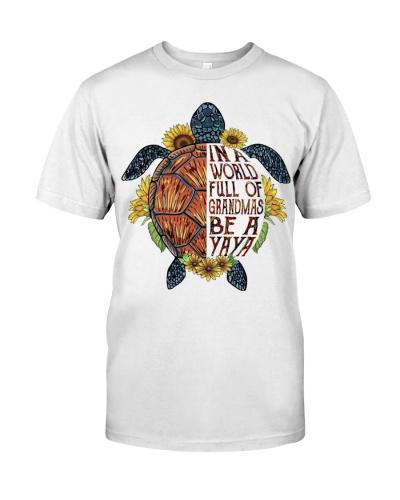 In a word full of grandmas be a Yaya Turtle