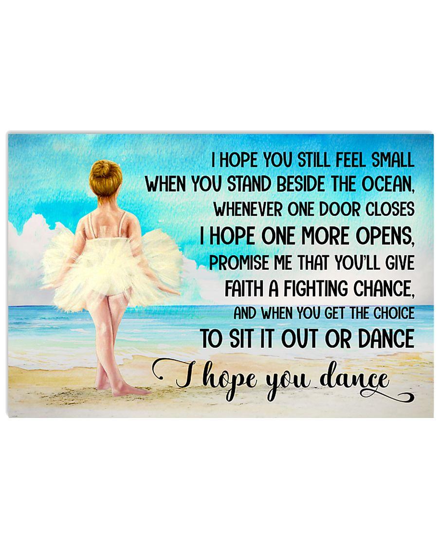 I HOPE DANCE  17x11 Poster