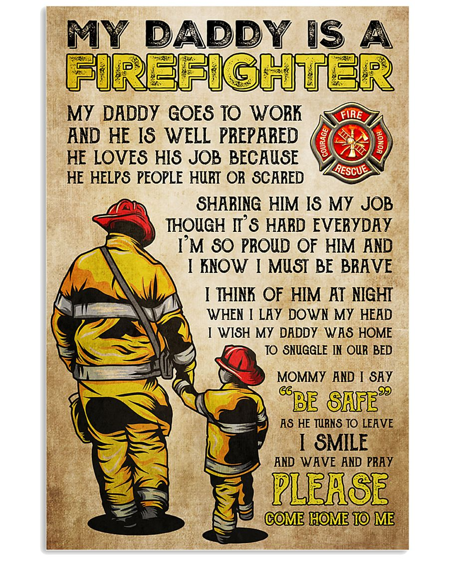 MY DADDY IS A FIREFIGHTER 11x17 Poster