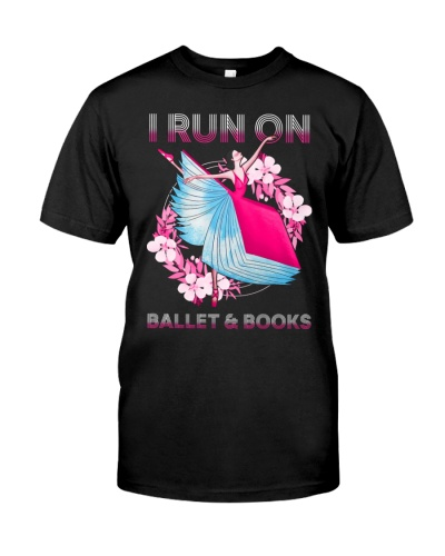 I RUN ON BALLET AND BOOK