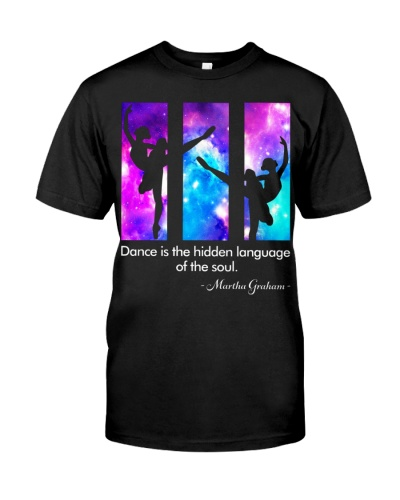 DANCE IS THE HIDDEN LANGUAGE OF THE SOUL