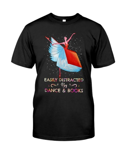 EASILY DISTRACTED BY DANCE AND BOOKS