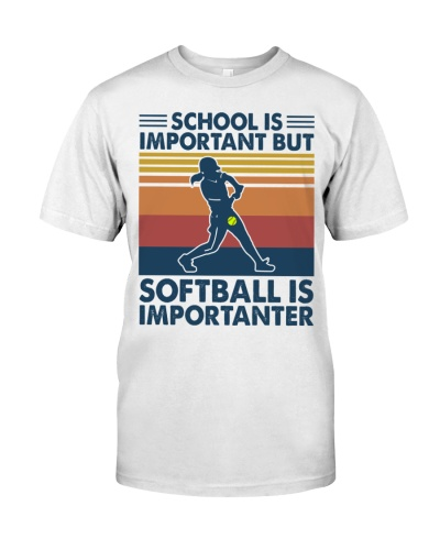 SCHOOL IS IMPORTANT BUT SOFTBALL IS IMPORTANTER