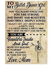 TO MY BALLET DANCE GIRL  11x17 Poster front