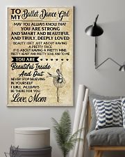 TO MY BALLET DANCE GIRL  11x17 Poster lifestyle-poster-1