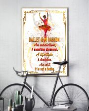 BALLET IS A PASSION  11x17 Poster lifestyle-poster-7