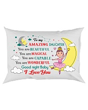 TO MY AMAZING DAUGHTER  Rectangular Pillowcase back