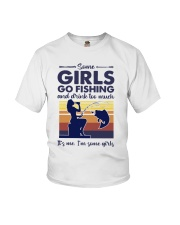 some girls go fishing and drink to much its me  Youth T-Shirt tile