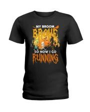My Broom Broke So Now I Go Running Halloween Ladies T-Shirt thumbnail