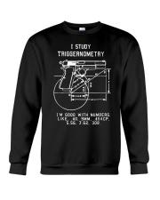 I Study Triggernometry Graphic Guns Crewneck Sweatshirt thumbnail