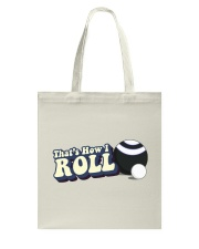Lawn Bowls - That's How I Roll Tote Bag tile