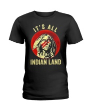 Its All Indian Land Ladies T-Shirt thumbnail