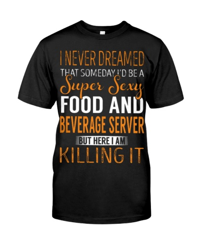 Food And Beverage Server - Super Sexy 1