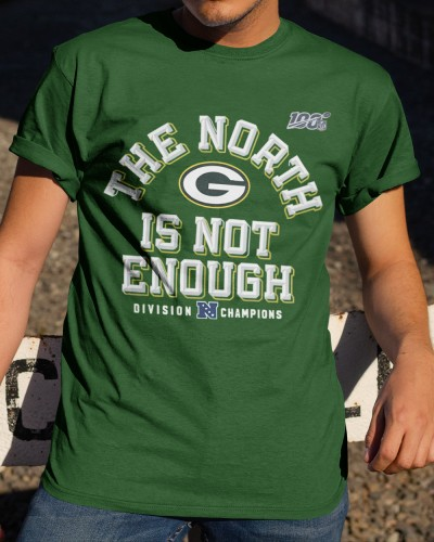 The North Is Not Enough Packers T Shirts
