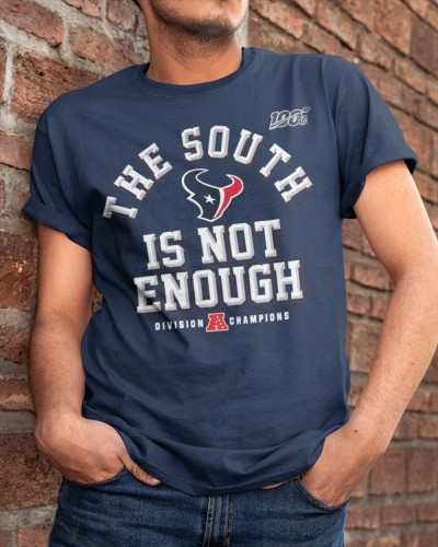 The South Is Not Enough Texans T Shirts