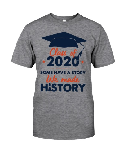 Class Of 2020 Some Have A Story We Made History