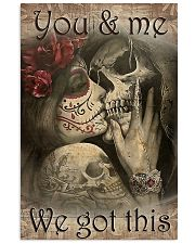 You And Me We Got This 2 11x17 Poster front