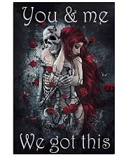 You And Me We Got This 11x17 Poster front
