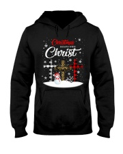 Christmas begins with Christ Hooded Sweatshirt front